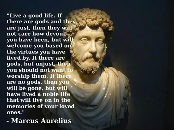 Marcus Aurelius Quotes Mesmerizing If There Are Gods' A Bogus Quote From Marcus Verily I Say Unto Thee